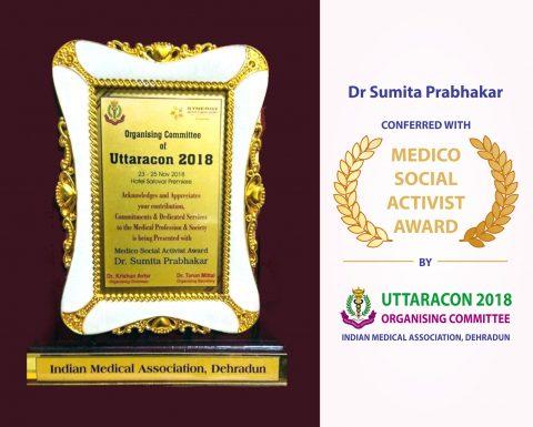 Dr Sumita Prabhakar conferred with Medico-Social Activist Award by IMA Uttaracon 2018